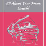Don't Fall Behind…A Piano Teacher's Guide to the Bench.