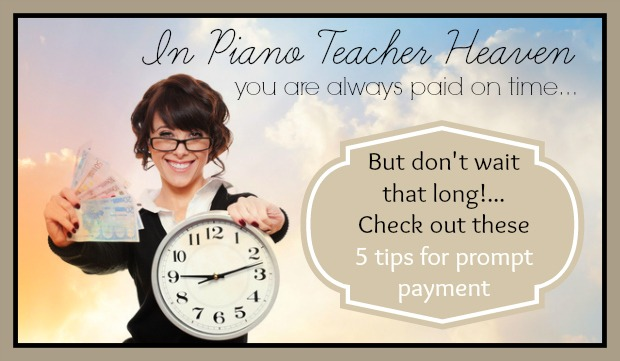 5 Ways for Piano Teachers To Be Paid On Time