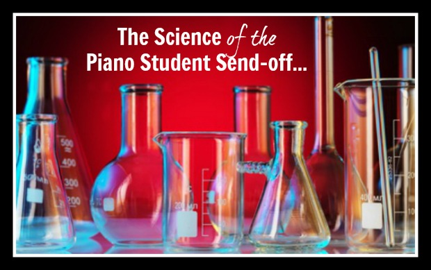 The Science of The Piano Student-Send Off