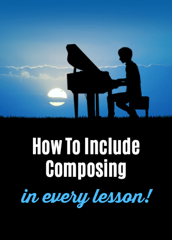 Teach Composing Every Lesson
