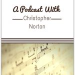 Chatting Contemporary Music With the One and Only Christopher Norton