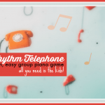 Rhythm Telephone; A Group Piano Game For Any Age Range