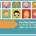 Here Are The 5 Questions I Ask Every Piano Parent