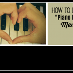 "How to Banish The ""Piano Is A Chore"" Mentality"
