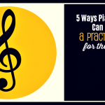 "Creating a ""Practice Nest"" – 5 Ways Piano Parents Can Improve Home Practice"