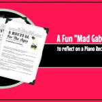 Reflect On Piano Recital Performances With This Fun Mad Gab Printable