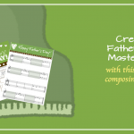 You Begged For It! A Father's Day Composing Activity For Dear Old Dad
