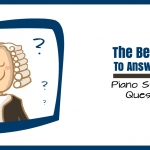 "How To Use Learning Landmarks To Eliminate  A Piano Student's ""Lazy Questions"""