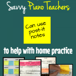 5 Ways Piano Teachers Can Use Post-It Notes for Home Practice Success