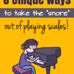 "6 Piano Teaching Activities To Take The ""Snore"" Out Of Scales"