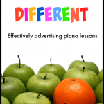 Advertising Piano Lessons – Dare To Be Different