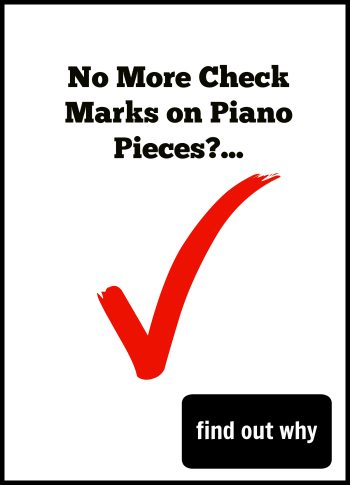 Why I won't put check marks on my piano students music