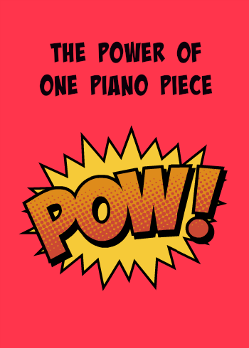 The power of just one piano piece