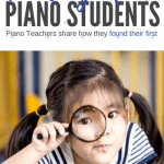 How Did You Find Your Very First Piano Student?