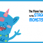 The Piano Teacher's Guide to The Stage Fright Monster
