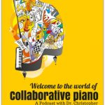 Beyond Teaching and Performing; Inspire Your Piano Students With The World Of Collaborative Piano