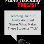 How To Teach Piano To Adult Students, With Pete Jutras