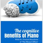 Exploring the Cognitive Benefits of Piano Instruction with Dr. Frances Rauscher