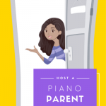How To Host A Piano Parent Meet and Greet