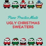 Ugly Christmas Sweater Meets Piano Practice