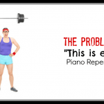 "The Problem With ""Hey, This Is Easy!"" Piano Repertoire"