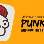 Someone Punk'd My Teenage Piano Students… And Now They Practice