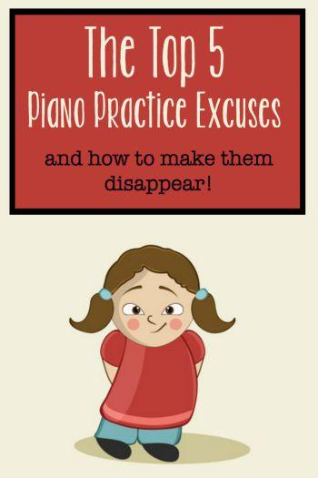 Piano Practice Excuses
