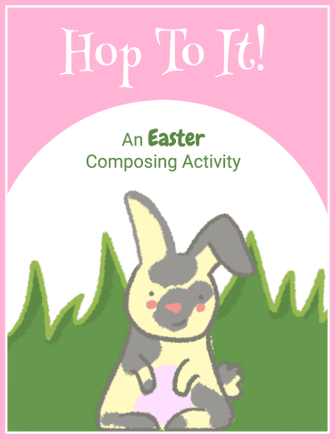 Easter Composing Printable