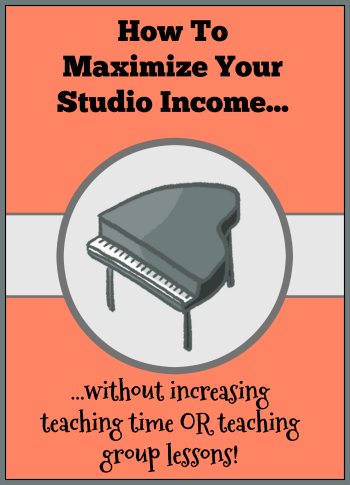 Maximize piano teaching income