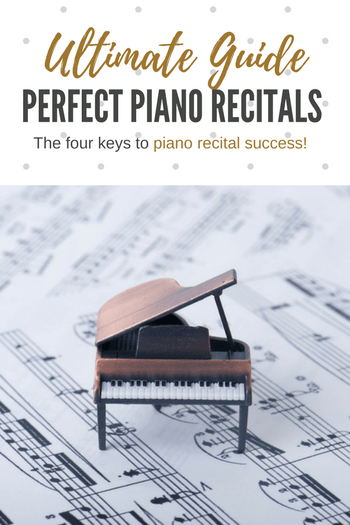 We've rounded up our most valuable recital advice into 4 success categories. Read this and you'll be on your way to a brilliant recital! #TeachPianoToday #PianoRecital #PianoLessons
