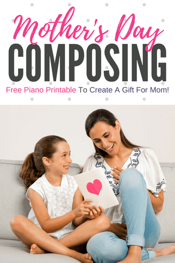 Mother's Day Piano Composing