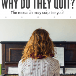 Why Do Piano Students Quit? Karen King's Research Provides The Answers