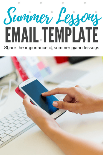 Effectively Communicating The Importance Of Summer Piano