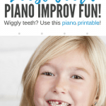 "Your Young Students Will ""Wiggle"" With Glee With Our Loose Tooth Improv Activity"