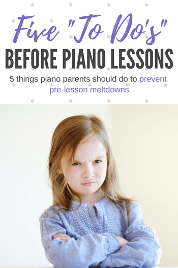 Here's 5 things piano parents should do before driving to piano lessons to prevent those pre-lesson meltdowns (that have nothing to do with piano lessons!) #TeachPianoToday #PianoLessons #PianoKids