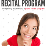 4 Ways To Make A Recital Program So Much More Than A List Of Piano Performances