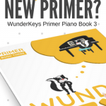 5 Things Other Teachers Want You To know About WunderKeys Primer Piano Books