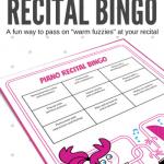 Piano Recital BINGO – A Fun Printable To Pass On The Warm Fuzzies In Your Studio