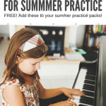 12 Scale Printables To Add To Your Summer Piano Practice Packs