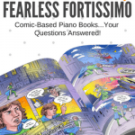 Your Guide To The Fearless Fortissimo Comic-Based Piano Book Series