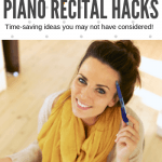 The Top 10 Piano Recital Hacks For Busy Teachers